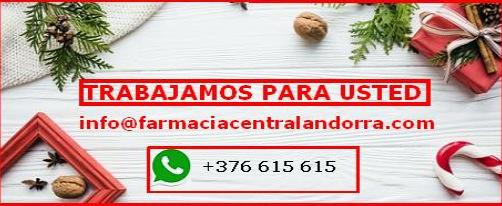 FARMACIA CENTRAL ANDORRA Farmàcia Central • Bra. Riberaygua, 20 AD500 • Andorra La Vella Principat d'Andorra • Tel: 00 376 80 53 80 • Fax: 00 376 82 79 61E-mail: info@farmaciacentralandorra.com