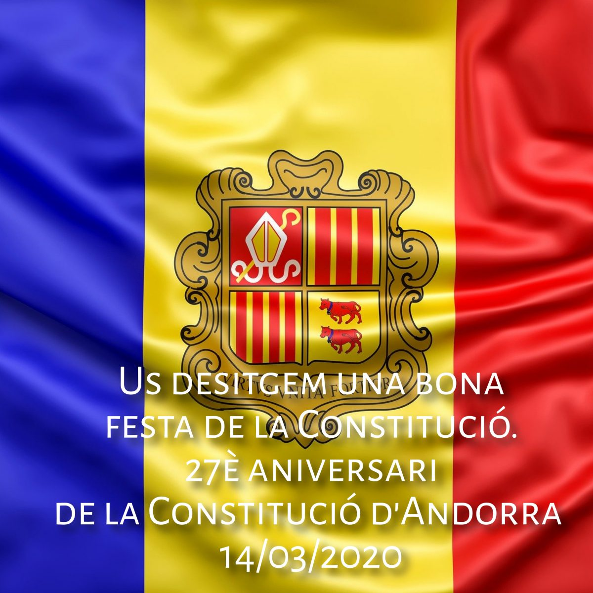 Volem desitjar-vos un feliç dia de la constitució d'Andorra 2020
